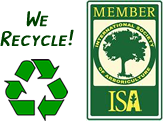 International Society of Arboriculture (ISA) Member. We Recycle!